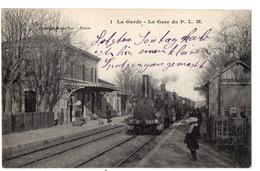 LA GARDE - La Gare Du P.L.M. - La Garde