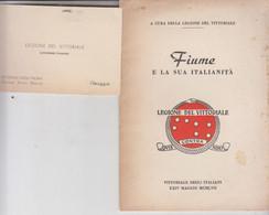 LEGIONE DEL VITTORIALE FIUME E LA SUA ITALIANITA' D'ANNUNZIO PAGG. 32 - War 1914-18