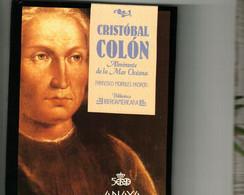 CRISTOBAL COLON ALMIRANTE DE LA MAR OCEANO - Biographies