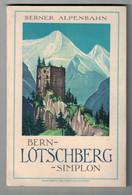 Bahn Bern - Lötschberg - Simplon - Gstaad - Kleine Scheidegg - Adelboden - Lötschental - Brig - Zermatt - Saas-Fee - Turismo