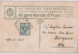Cartolina  Pesaro (Italia) Rara Doppia Carta Commemorativa Inaugurazion Del Nuovo Ospedale Agosto 1906 Di Speroni Archit - Pesaro
