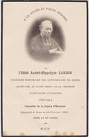 Faire-part De Décès - Mémento - Abbé André-Hippolyte Sardin - 1934 - Auxonne Dijon (21) Saint-Dié (88) Saint-Denis (974) - Todesanzeige