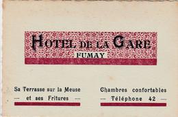 Fumay  , Carte Publicité , Hotel De La Gare ( Terrasse Sur Meuse , Friture , Chambre Confortable ) - Fumay