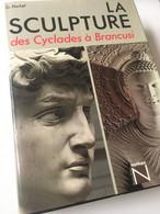 La Sculpture Des Cyclades à Brancusi - Kunst