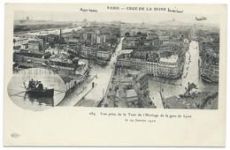 CPA PARIS INONDATION 1910 / CRUE DE LA SEINE / VUE PRISE DE LA TOUR DE L'HORLOGE DE LA GARE DE LYON / NEUVE - La Crecida Del Sena De 1910