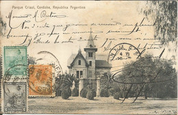 004980 - ARGENTINA - PARQUE CRISOL, CORDOBA - ED. ROSAUER REF #1340 - 1908 - Argentina