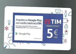 REF 79 - ITALIA - TIM - € 5 - GOOGLE PLAY - VALIDITA DIC 2019 - ETU 04 - [2] Tarjetas Móviles, Prepagadas & Recargos