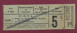 030121B - TICKET CHEMIN DE FER TRAM METRO - Cie OTL Lignes VAULX EN VELIN CROIX LUIZET CORDELIERS CUSSET 5c P2 06396 - Europe