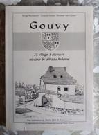 Gouvy 23 Villages à Découvrir Au Cœur De La Haute Ardenne, S. Neybusch & C. Lerusse & E. Van Caster, 1998 - België