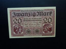 ALLEMAGNE * : 20 MARK   20.2.1918    C.A.55 ** / P 57      Presque SUP - 20 Mark