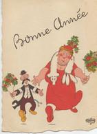 ILLUSTRATEUR DUBOUT  BONNE ANNÉE  EDIT. DU MOULIN 1957 3A - Dubout