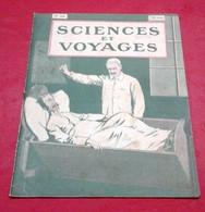 Sciences Et Voyages N°38 Mai 1920 Ile De Malte,La Grosse Bertha,Pétrole Alsace Pechelbronn Soultz Bieblisheim Durrenbach - 1900 - 1949