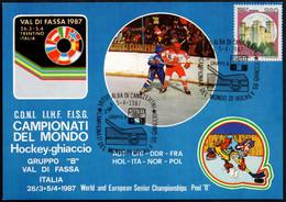 ICE HOCKEY - ITALIA ALBA DI CANAZEI 5.4.1987 - CAMPIONATI DEL MONDO HOCKEY SU GHIACCIO - GRUPPO B - CARTOLINA UFFICIALE - Jockey (sobre Hielo)
