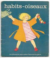 Album Du PERE CASTOR - HABITS OISEAUX - 1978 - Flammarion, Paris - Other