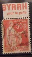 France N° 283 Paix Type III. Oblit. 50c Rouge. Byrrh Pour La Gaieté. Timbre De Carnet. Bande Publicitaire Publicité Pub. - Publicidad