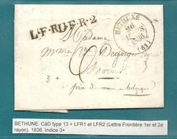 PAS DE CALAIS - BETHUNE Pour HORNU - MOns. Cachet LFR1 Et LFR2 1R (1er Et 2e Rayon Frontière) - 1801-1848: Precursors XIX