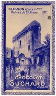 Vues De France. Clisson.  ( Loire Inférieure )  Ruines Du Château. - Suchard