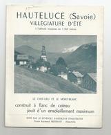 Publicité Pub Brochure Hauteluce Chef Lieu Et Mont Blanc  Savoie  Fascicule 4 Volets 11x14 Cm - Pubblicitari
