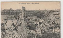 DEPT 02 : édit. Bézard : Chavignon Vue Générale ; Ruines  Guerre De 1914 1918 - Altri Comuni