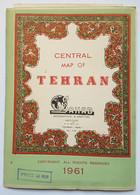 CARTE - IRAN - TEHERAN - CENTRE VILLE DE TEHERAN - 1961 - INSTITUT GEOGRAPHIQUE - SAHAB - BILINGUE : PERSAN/ANGLAIS - Geographical Maps