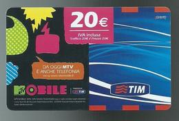 REF 79 - ITALIA - TIM - € 20 - MTV MOBILE - VALIDITA OTT 2011 - ETU 03 MTV20-P - [2] Tarjetas Móviles, Prepagadas & Recargos