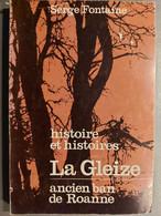 Histoire Et Histoires La Gleize Ancien Ban De Roanne - België