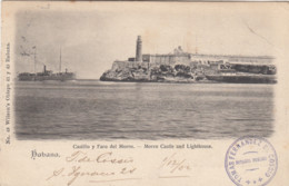 CUBA / HABANA / CASTILLO Y FARA DEL MORRO /  CASTLE AND LIGHTHOUSE  1902 - Cuba
