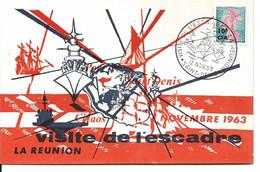 CARTE POSTALE ILLUSTREE VISITE DE L'ESCADRE A LA REUNION NOVEMBRE 1963 - Storia Postale