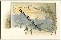 Cairo - Salut - AK Ohne Verlagsangabe Ca. 1895 - Kairo