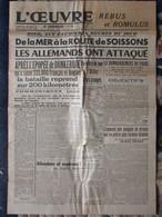 Journal L'Oeuvre (6 Juin 1940) Les Allemands Ont Attaqué De La Mer à La Route De Soissons - Algemene Informatie