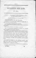 Bulletin Des Lois N° 874 - Elèves De L'Ecole Royale Forestière ( Forêts ) Crédits Supplémentaires Pour Les Chambres.... - Decreti & Leggi