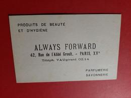 CARTE 105 Mm X 67 Mm / 75 - PARIS / PARFUMERIE . ALWAYS FORWARD 42, RUE DE L' ABBE GROULT PARIS XVème / DOS SCANNE - Visiting Cards