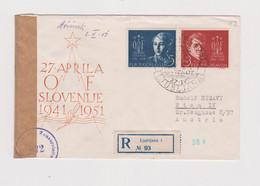 YUGOSLAVIA  LJUBLJANA 1951 Nice Registered Censored Cover To Austria - Covers & Documents