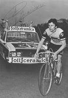 CARTE CYCLISME PIERINO GAVAZZI SIGNEE TEAM JOLLJCERAMICA 1973 ( VOIR PARTIE ARRIERE ) - Cycling