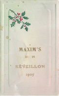 Menu Maxim's (Paris ?) / Souper Du Réveillon 1905 / Huîtres, Truffes,etc - Menus