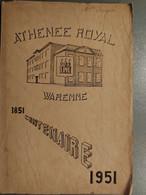 Athenee Royal Waremme 1851-1951 - Belgique