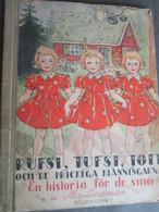 "SWEDEN, MAJ LINDMAN ""RUFSI, TUFSI, TOTT"" FORLAG BILDKONST HELSINGFORS 1948 - Scandinavian Languages"
