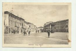 TREVISO - BORGO MAZZINI 1927   VIAGGIATA FP - Treviso