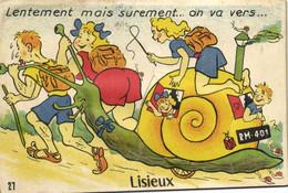 Carte à Systeme Lentement Mais Surement ..on Va Vers ..LISIEUX  ESCARGOT  3 Scans - Lisieux