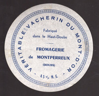 Jan21  25010  étiquette  Fromage Vacherin Du Mont D'or    Montperreux - Formaggio