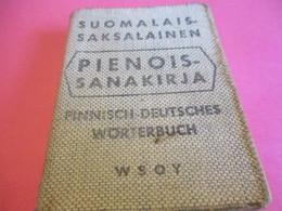 Petit Dictionnaire /Suomalais-Saksalainen/PIENOIS-SANAKIRJA/Finnisch-Deursches-Wörterbuch/Helsinki/ 1950    DIC8bis - Dictionaries