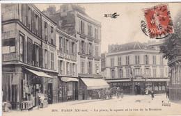 75 PARIS  La Place , Le Square Et La Rue De La Réunion ,façade Hôtel De La Réunion ,attelage Calèche - Distretto: 20
