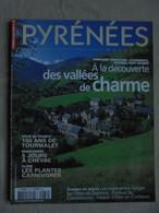 Pyrénées Magazine N° 88 - Les Vallées De Charme - Juillet-Août 2003 - Tourism & Regions