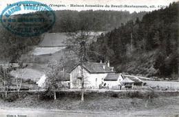 (155) CPA  Le Val D' Ajol  Maison Forestiere Du Breuil  Restaurant  (bon Etat) - Autres Communes
