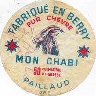 ETIQUETTE DE  FROMAGE INDRE  CHEVRE BERRY MON CHABI PAILLAUD LUCAY LE MALE - Cheese