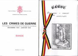 Les Crimes De Guerre. Bande. Bastogne. Von Rundstedt Dans Les Ardennes. Réédition + Programme 50ème Anniversaire - Guerra 1939-45