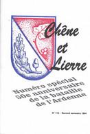 Chêne Et Lierre. Numéro Spécial 50ème Anniversaire De La Bataille Des Ardennes. Bastogne. Bande. - Guerra 1939-45