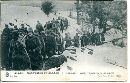 Militaria - Nos Poilus En Alsace - 1914-15, Une Colonne Dans La Neige - Weltkrieg 1914-18