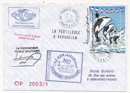 TAAF - Enveloppe Affr. 0,46 - La Périlleuse à Kerguelen - Observatoires Sismologiques - Port Aux Français 29/3/2003 - Non Classificati