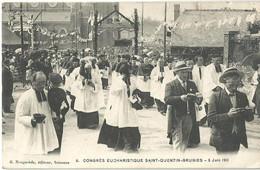 SAINT-QUENTIN - Congrès Eucharistique Saint-Quentin - Grugies - 5 Juin 1911 - Saint Quentin